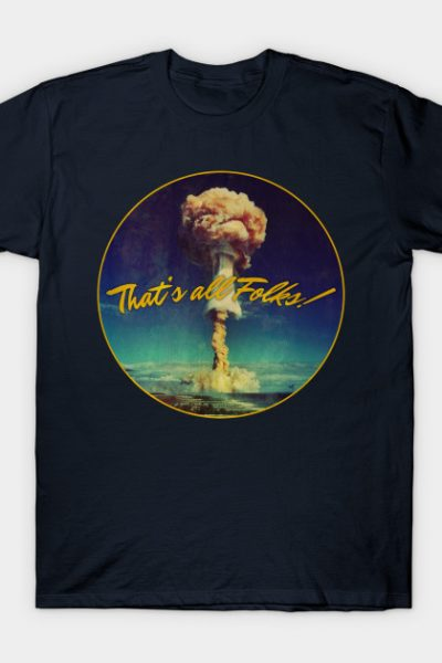 That's All Folks T-Shirt