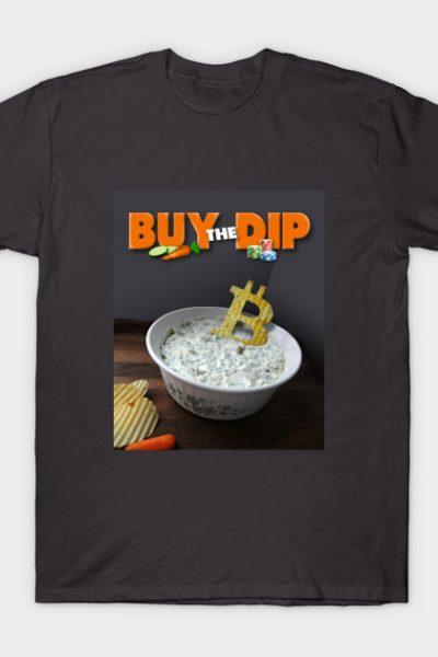 Bitcoin – Buy the Dip! T-Shirt