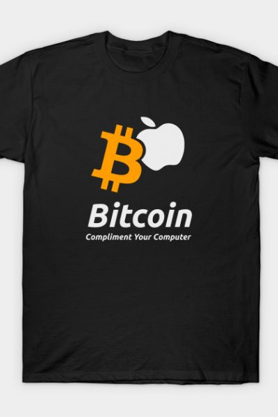 Bitcoin – Compliment Your Computer T-Shirt
