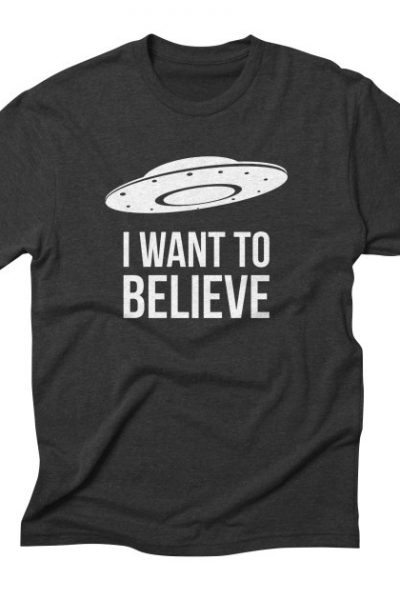 I want to believe funny alien | Red Yolk's Shop