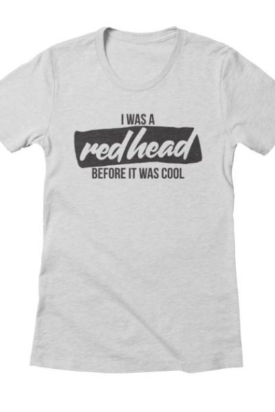 I was a redhead before it was cool | Red Yolk's Shop