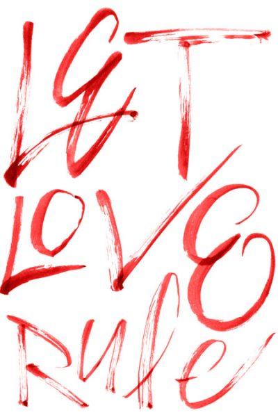 Let Love Rule T Shirt