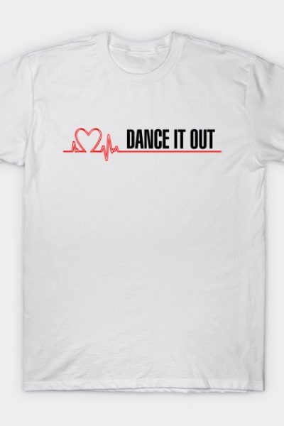 Grey's Anatomy – Dance it out! T-Shirt