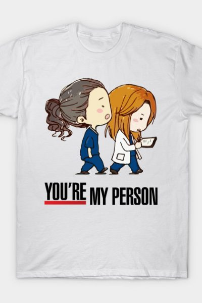 Grey's Anatomy – You're My Person T-Shirt