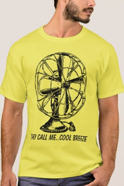 THEY CALL ME..COOL BREEZE T-Shirt
