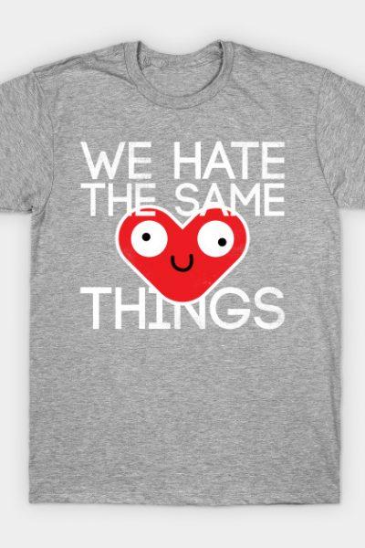 We hate things