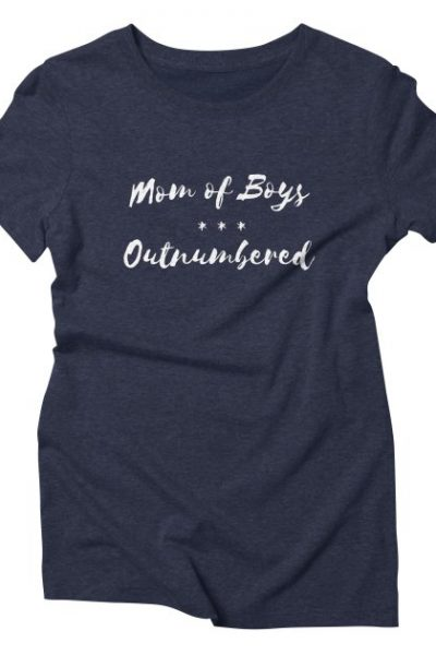 Womens Mom of Boys – Outnumbered funny humor t-shirt gift mothers | Red Yolk's Shop