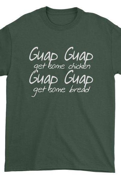 Guap Guap Get Some Chicken Mens T-shirt