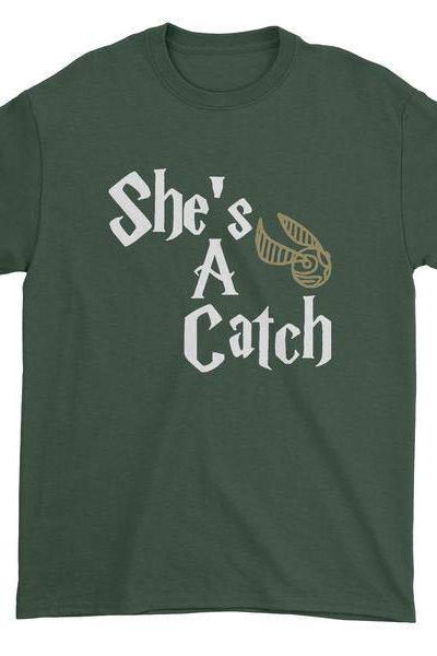 She's A Catch Matching Quidditch Mens T-shirt