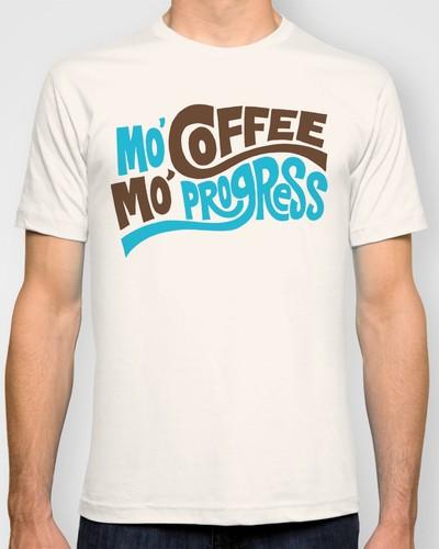 Mo' Coffee Mo' Progress