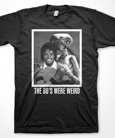 The 80's Were Wierd
