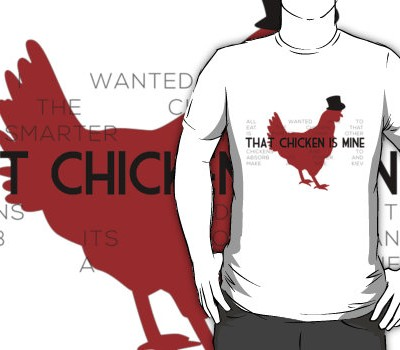 That Chicken is Mine