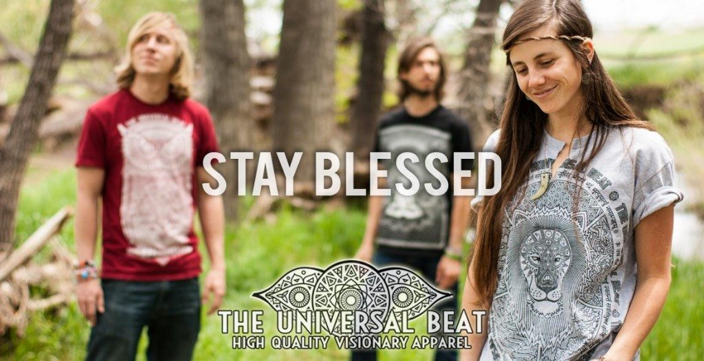 the universal beat - stay blessed