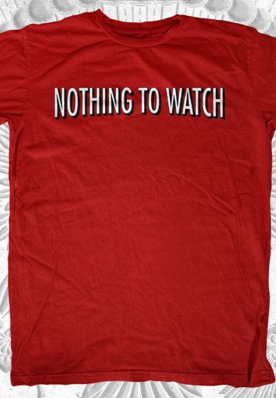 Netflix – Nothing to Watch