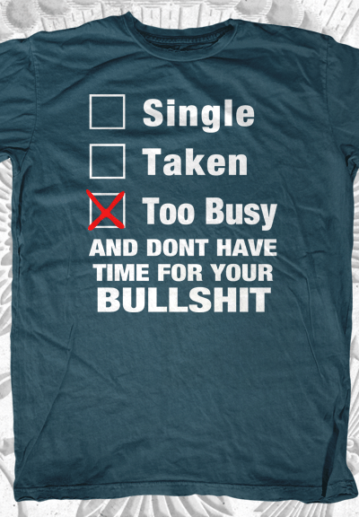 Single, Taken, Too Busy