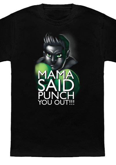 Mama Said Punch You Out