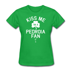 MLB Players – Kiss me, I'm a Pedroia Fan!