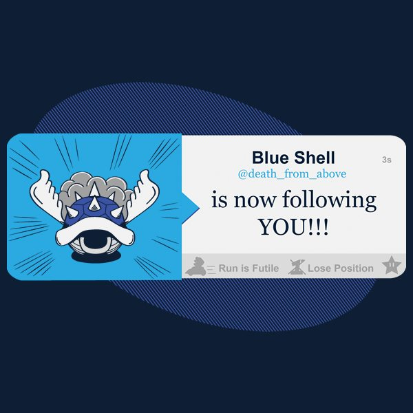 Blue-Shell-Is-Following-You