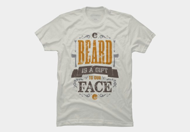 A Beard is a Gift to Your Face