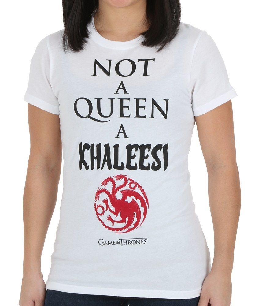 I'm Not a Queen, I'm a Khaleesi