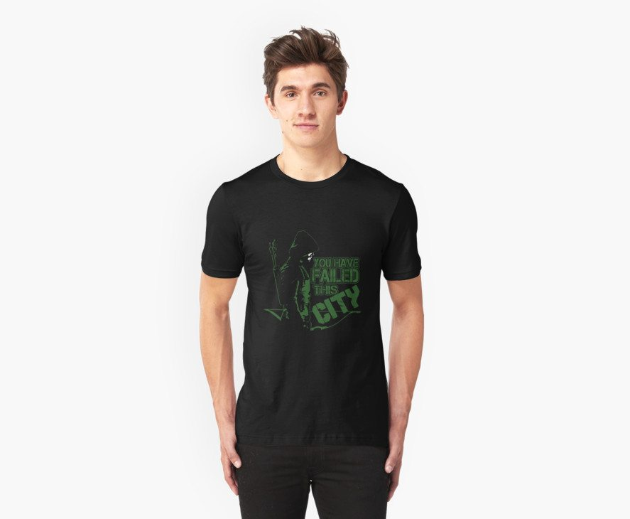 You Have Failed This City – Arrow T-Shirt
