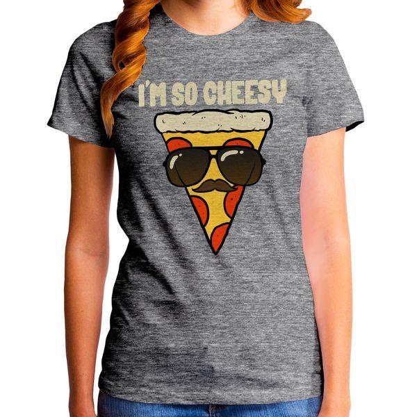 I'm So Cheesy Women's T-Shirt