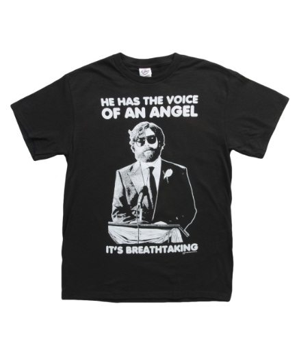 Hangover 3 He Has The Voice Of An Angel T-Shirt