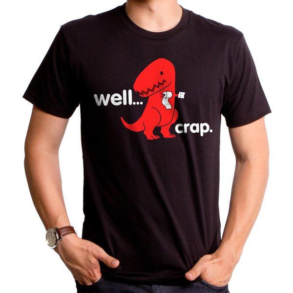 Well Crap Dinosaur Men's T-Shirt