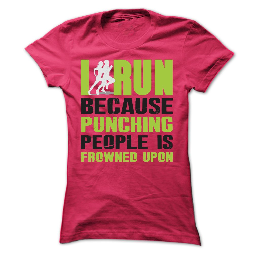 Running: Better than Punching