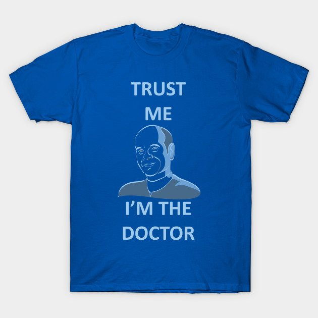 Star Trek Voyager Trust me, I'm The Doctor