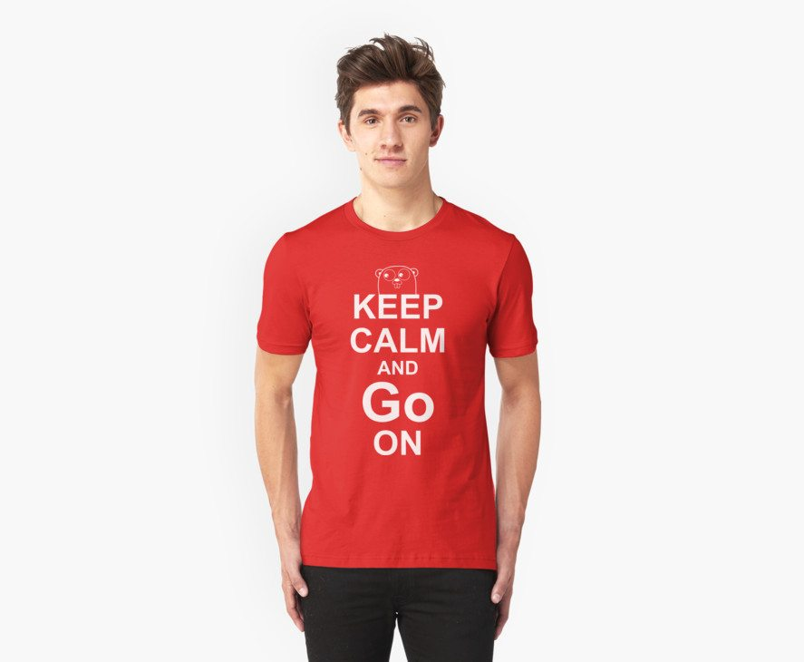 KEEP CALM AND Go ON – White on Red Design for Go Programmers
