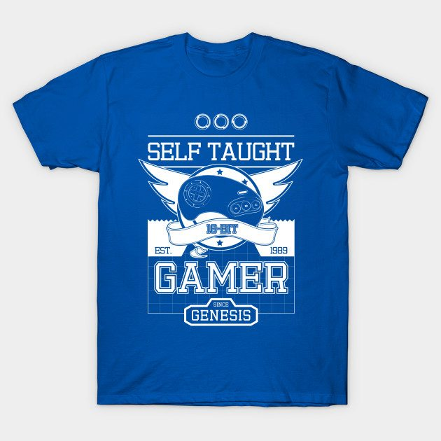 Self Taught Gamer since The Genesis (White)