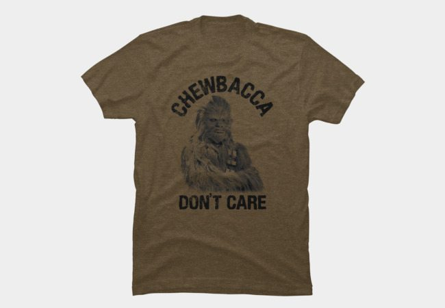 Chewbacca Don't Care