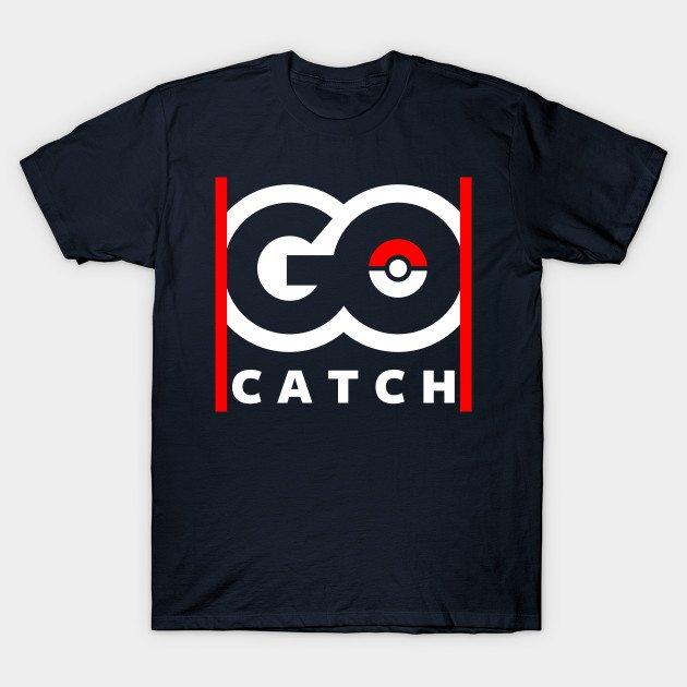 Go Catch T-Shirt