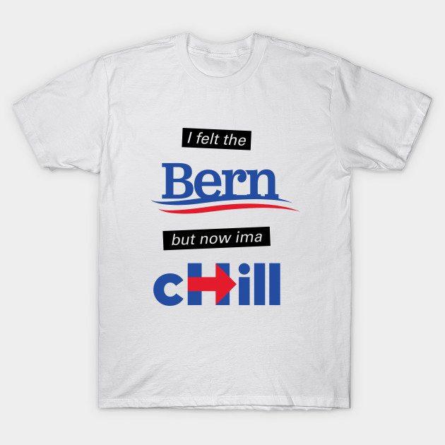 I felt the BERN but now ima cHILL (Alternate)