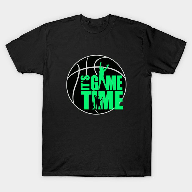 It's Game Time – Green T-Shirt