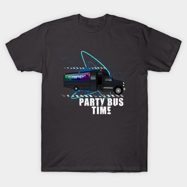 Party Bus TIme T-Shirt