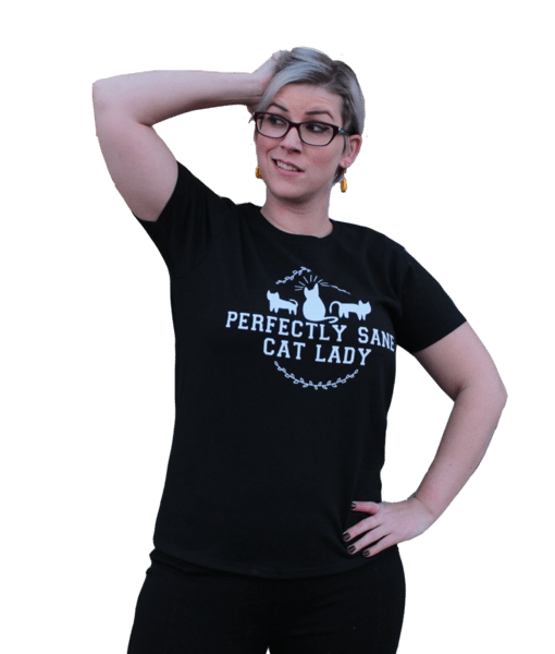 Perfectly Sane Cat Lady T-Shirt