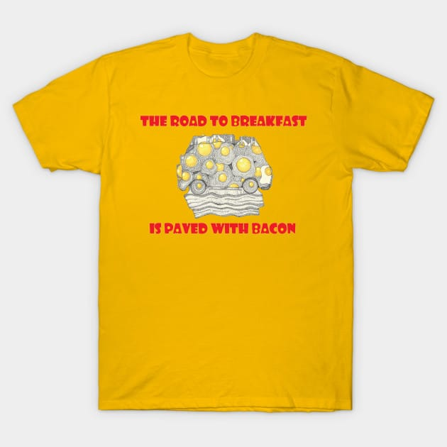 Bacon Road T-Shirt