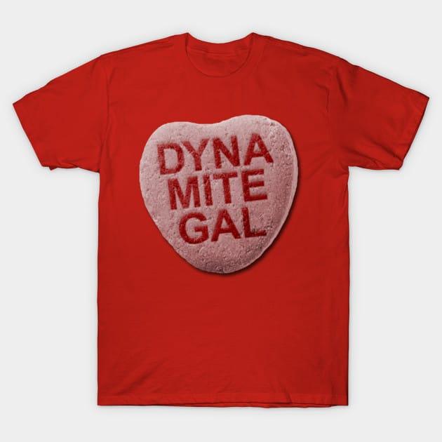 Dynamite Gal T-Shirt