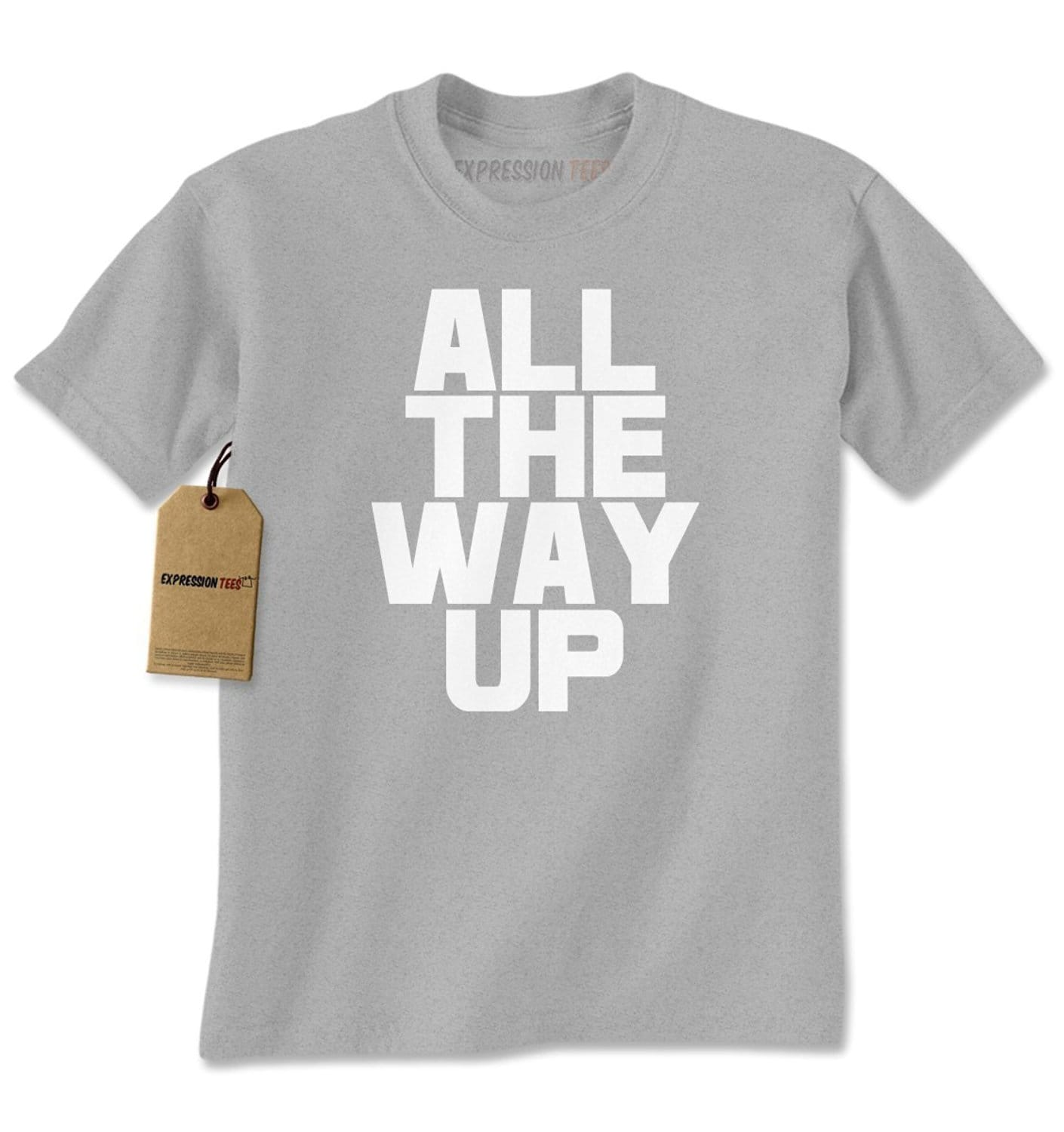 Expression Tees All The Way Up Mens