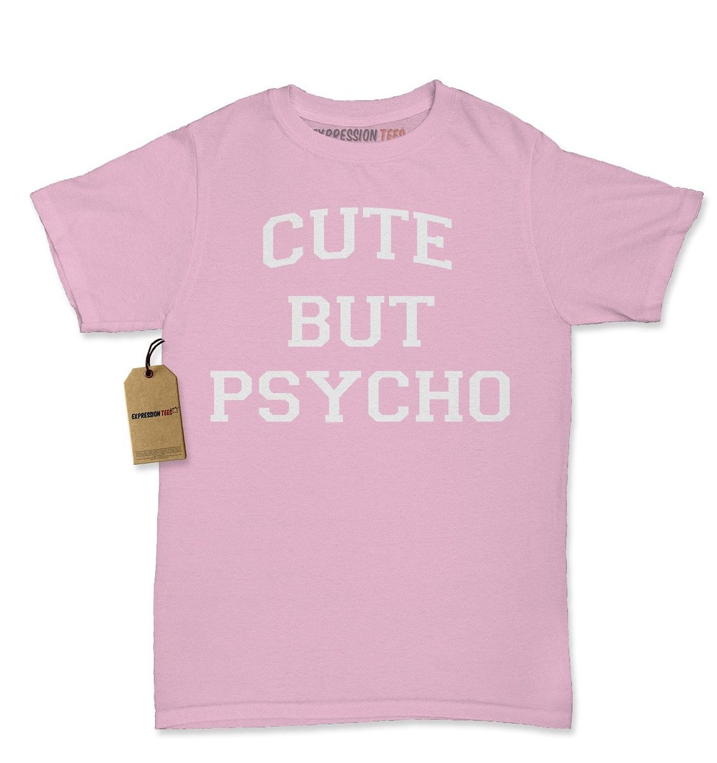 Expression Tees Cute But Psycho Funny Slogan Womens