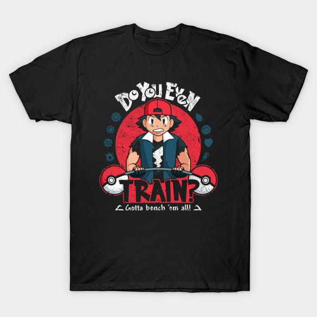 Gotta Bench 'Em All! T-Shirt