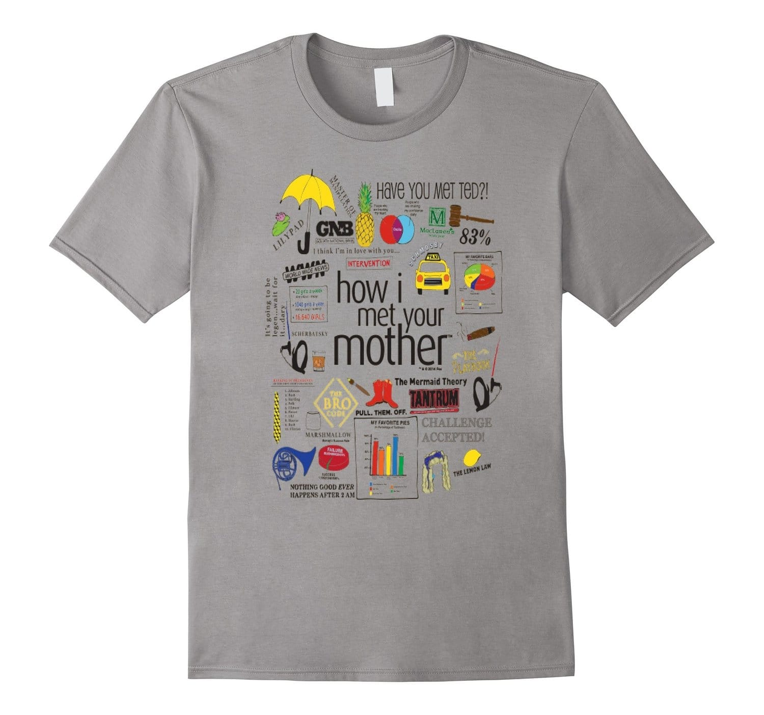 How I Met Your Mother Unisex Quote Mashup Shirt summer 2016