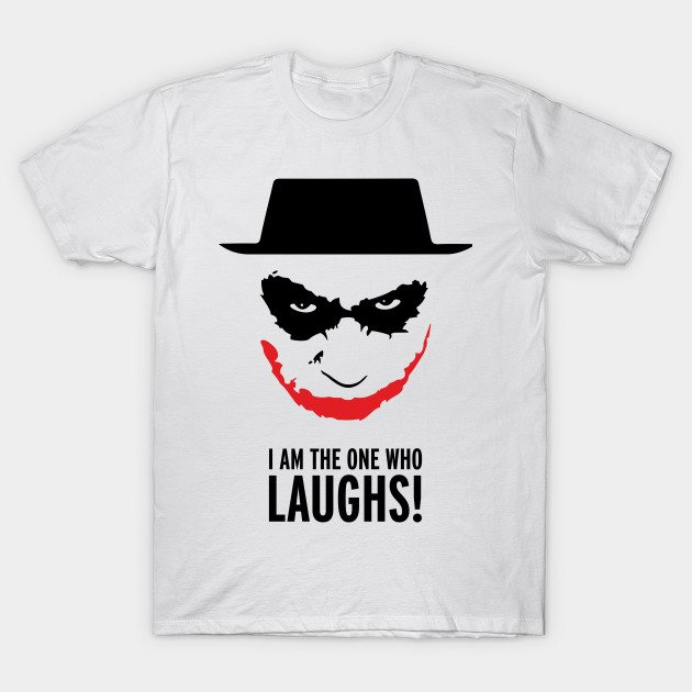 I am the one who laughs T-Shirt
