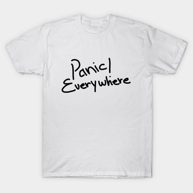 panic!everywhere T-Shirt