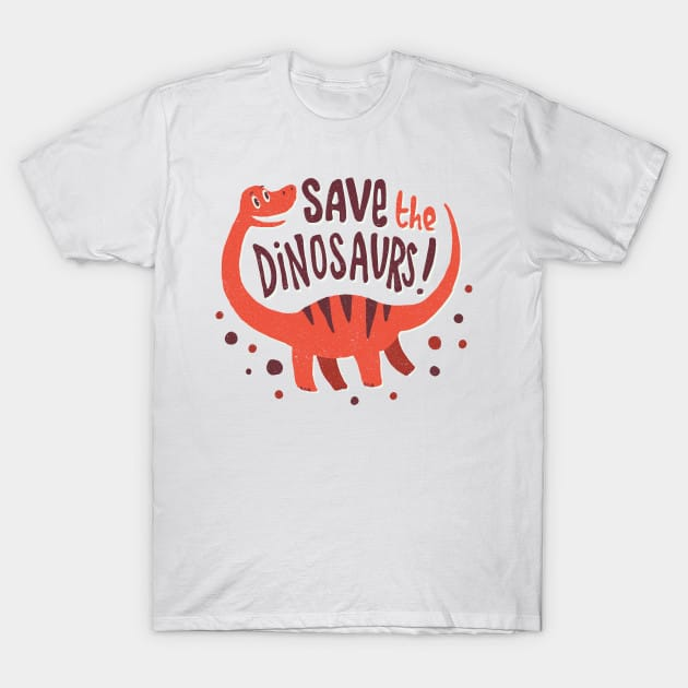 Save The Dinosaurs! T-Shirt