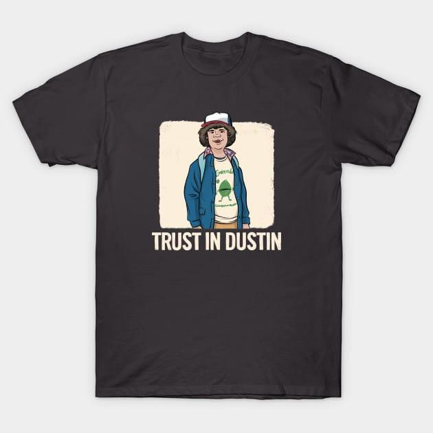Stranger Things – Dustin – Trust In Dustin T-Shirt