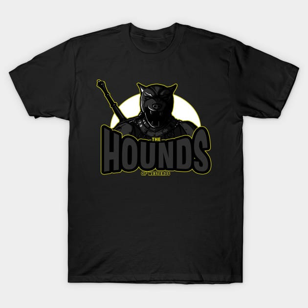 The Hounds of Westeros T-Shirt
