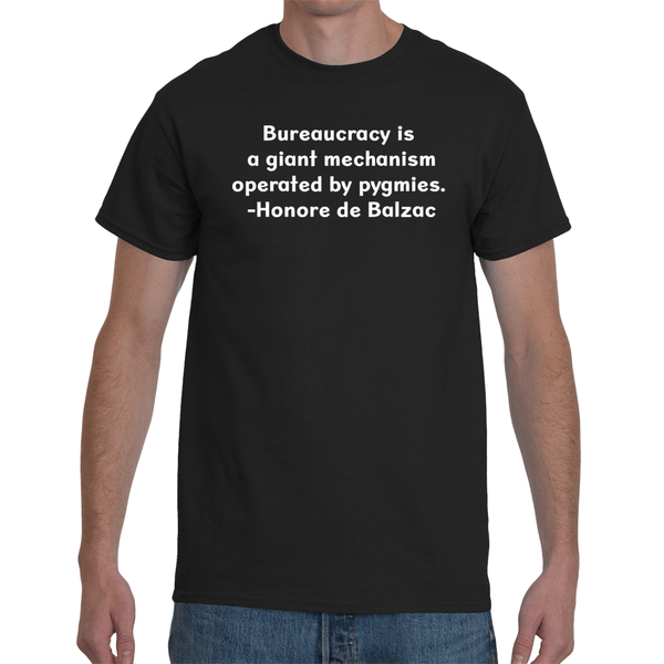 Bureaucracy Quote Tee